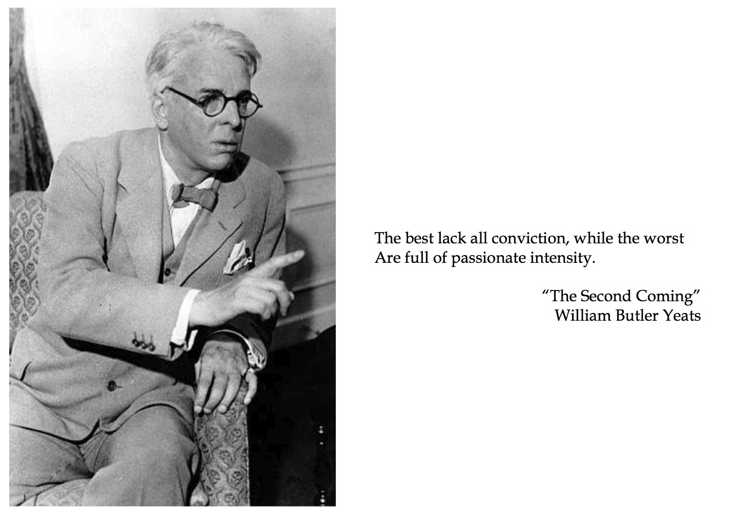 an analysis of the second coming by william butler Yeatsa study of selected poems by wb yeats analysis• ―vivid faces‖ -these faces lack description showing their unimportance• ―a terrible beauty is born‖ -the people of ireland coming together to the second coming william butler yeats andre.